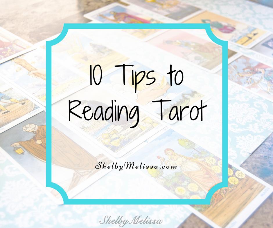 Ten Tips to Reading Tarot