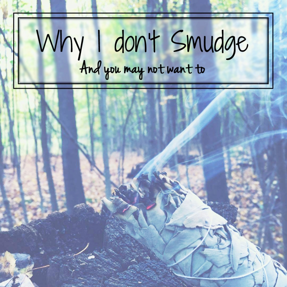 why-i-dont-smudge